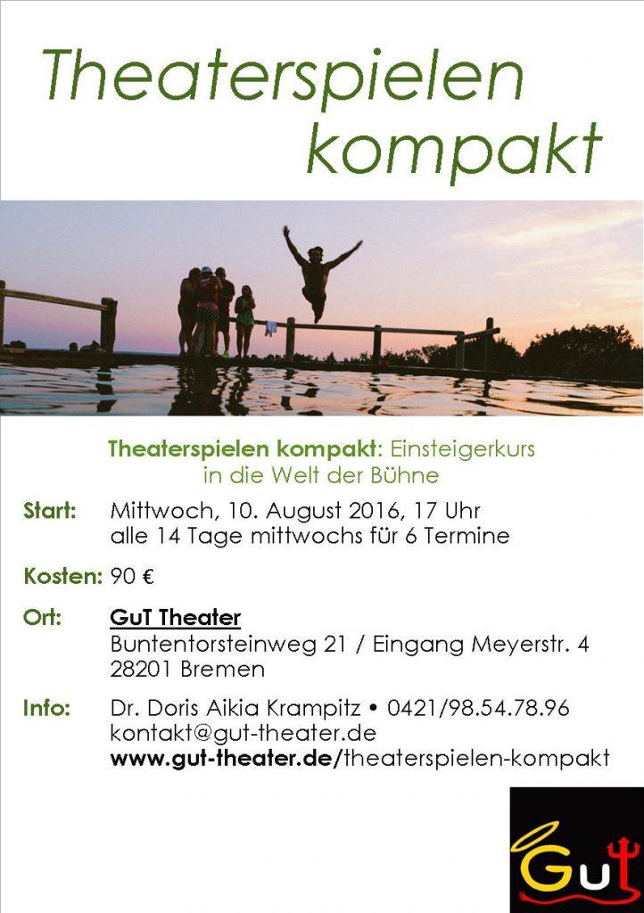 Theaterspielen kompakt August 2016 Flyer